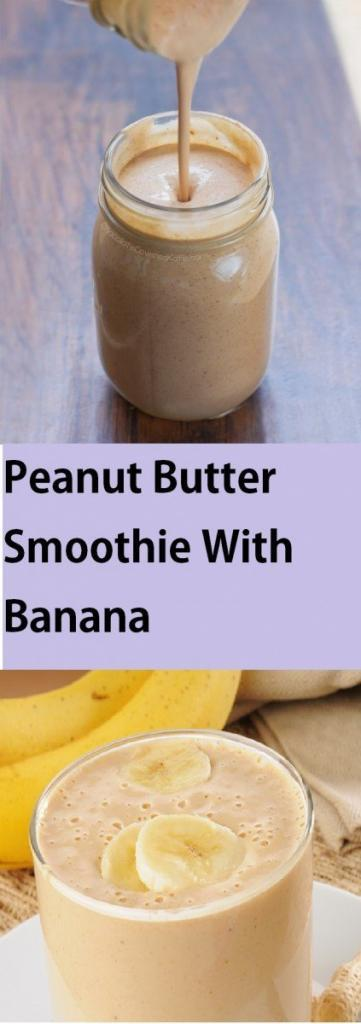 Peanut Butter Smoothie With Banana