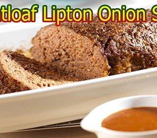 Lipton Meatloaf Recipe