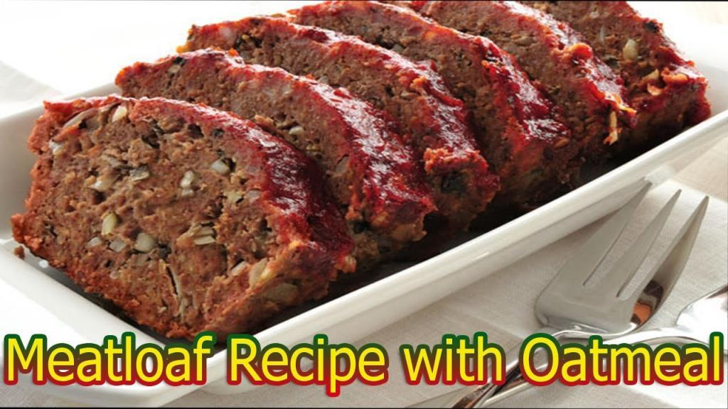 Meatloaf Recipes with Oatmeal