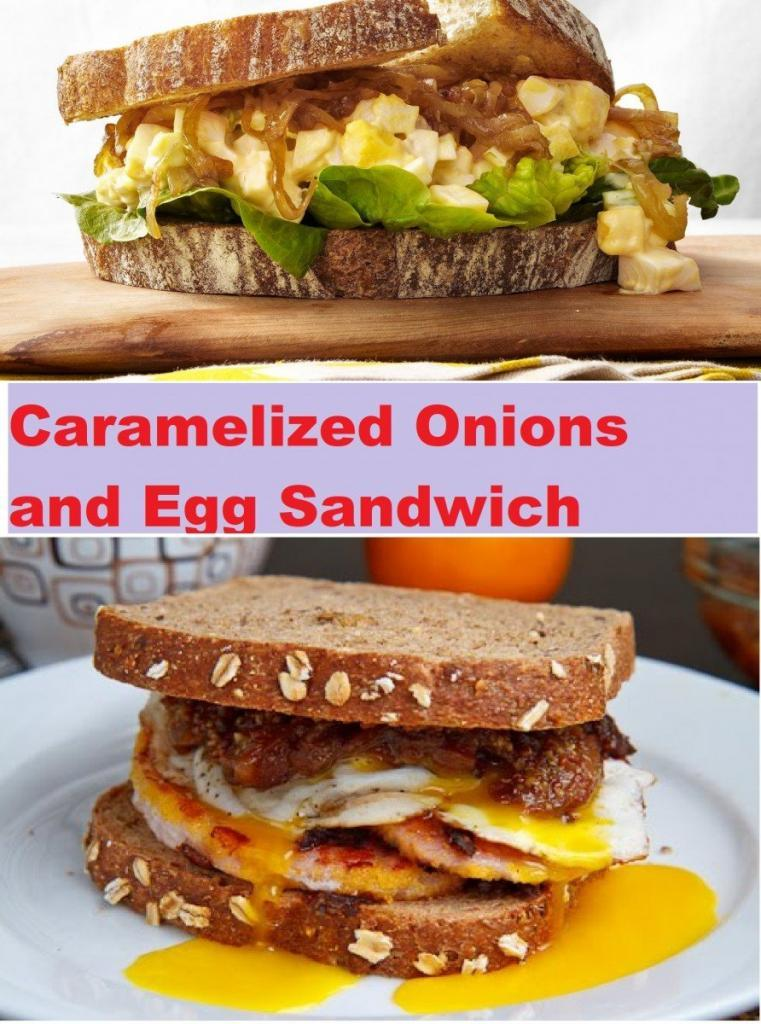 Caramelized Onions and Egg Sandwich