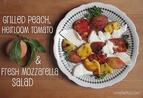 Grilled Peach, Heirloom Tomato and Fresh Mozzarella Salad