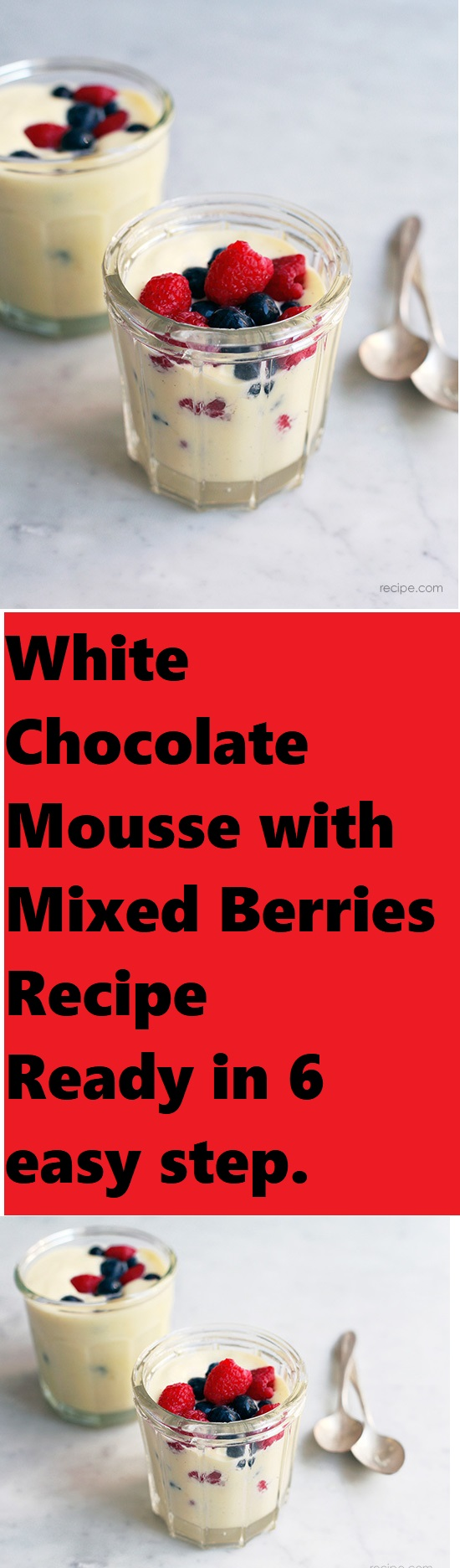White Chocolate Mousse With Mixed Berries Recipe 2