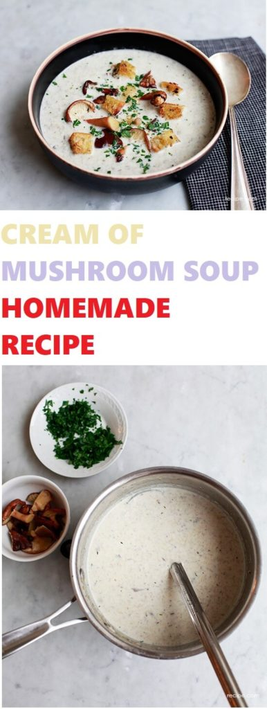 Cream Of Mushroom Soup Homemade Recipe 1